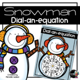Snowman Dial-a-Sum (Tables)