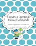 """""""Snowman Droppings"""" Gift Tag"""