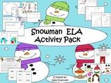 Snowman ELA Activity Pack  Craftivity Included!