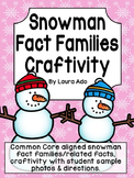 Snowman Fact Families Craftivity - CCSS Operations and Alegebraic Thinking