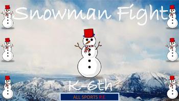 Snowman Fight