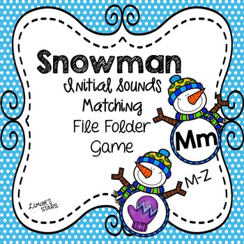 Snowman File Folder Game: Initial Sounds M-Z