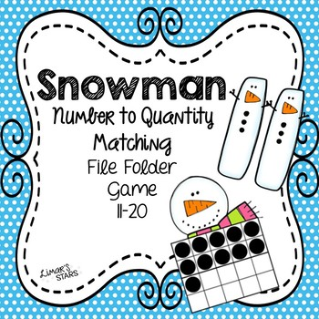 Snowman File Folder Game:  Number to Quantity 11-20