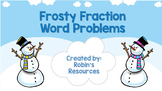 Frosty Fraction Word Problems Power Point Show