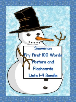Snowman Fry First 100 Lists 1-4 Sight Word Posters and Fla