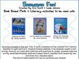 Snowman Fun  {book based literacy & math activities}