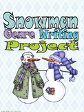 Snowman Genre Writing Project, aligned to 2nd, 3rd, 4th grade CCSS