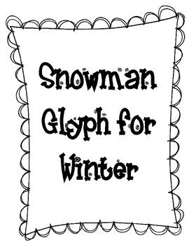 Snowman Glyph for Winter