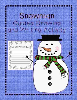 Snowman Guided Drawing and Writing Stationary