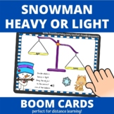 Snowman Heavy or Light BOOM Cards (distance learning)
