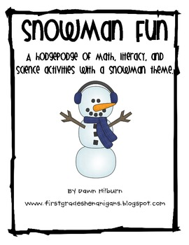 Snowman Hodgepodge of Math/Science/Literacy