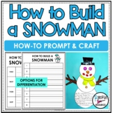 Snowman How To Writing