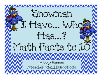Snowman I Have...Who Has...? Math Facts!