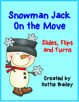 Snowman Jack On the Move - Slides, Flips, Turns - Math Center
