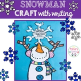 Snowman Craft and  Writing Activity