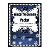 Winter Snowman Packet:  Literacy, Math, and More!