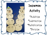 Addition, Subtraction, Multiplication, Division Snowman Activity
