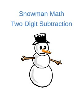 Snowman Man Math- Two digit with borrowing