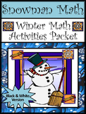 Winter Activities: Snowman Math Winter Math Activities Packet