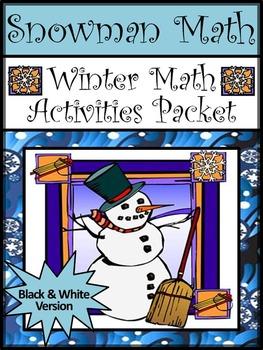Winter Activities: Snowman Math Winter Math Activities Packet