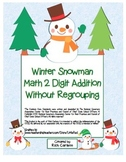 """Snowman Math"" 2 Digit Addition Without Regrouping Common Core (color&blackline)"