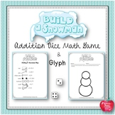 Snowman Math:  Build a Snowman Addition Game & Glyph