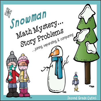 Math Mystery....Snowman Story Problems