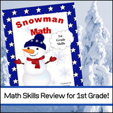 Snowman Math for Winter Months (1st Grade Skills)