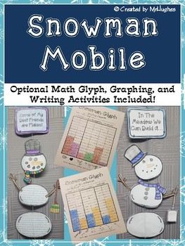 Snowman Mobile- Math Glyph, Graphing, and Writing Activity