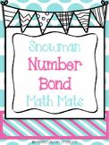 Snowman Number Bond Math Mats