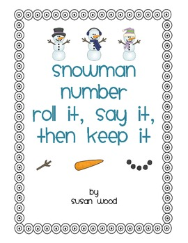 Snowman Number Roll It Say It Then Keep It