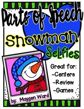 Snowman Parts of Speech Selfies Center Packet