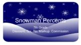 Snowman Percents