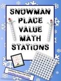 Snowman Place Value Common Core Mini Unit