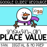 Snowman Place Value to 20   Building Tens and Ones   Made for Google Classroom™️
