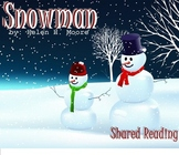 Shared Reading Poetry: Snowman (SMARTboard, Gr 1-2)