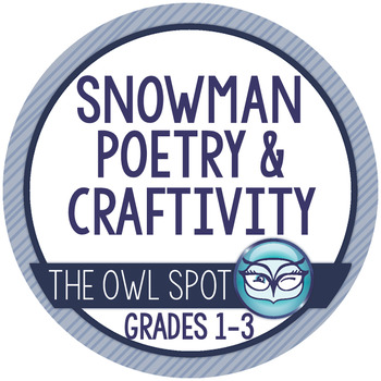Snowman Poetry and Craftivity for Primary Grades