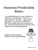 Snowman Predictable Books