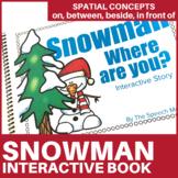 Snowman |  Spatial Concepts | Interactive Book