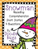 Snowman Reading Comphrehension Mini Stories and Questions