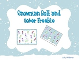 Snowman Roll and Cover Freebie