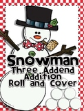 Snowman Roll and Cover Three Addend Addition Center Activity