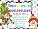 Snowman Sentences {Asking or Telling Sentence Sort}