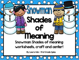 Snowman Shades of Meaning Verb and Adjective Practice & Snowmen Crafts