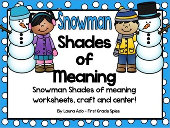 Snowman Shades Of Meaning Verb And Adjective Practice Snowmen Crafts