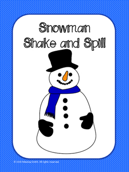 Snowman Shake and Spill