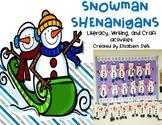 Snowman Shenanigans! {Literacy, Writing, & Craft Activities}