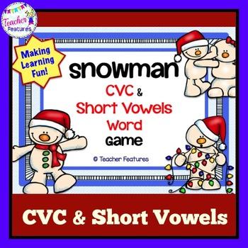 Winter Activities & Snowman Games CVC& SHORT VOWELS