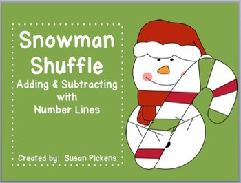 Snowman Shuffle (Adding & Subtracting with Number Lines)