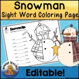 Snowman Sight Word Activity Sheet  *Editable*